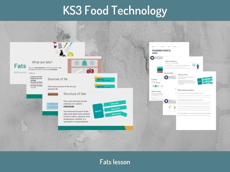 Fats lesson (KS3 Food Technology)