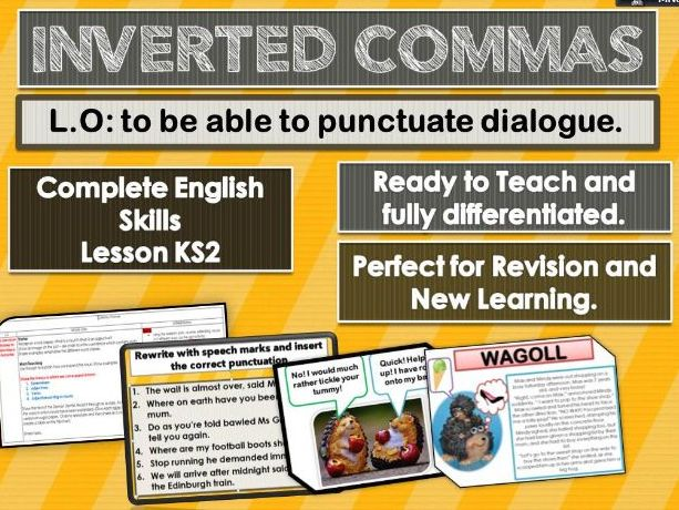 INVERTED COMMAS - COMPLETE SKILLS LESSON KS2