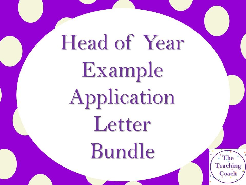 Head of Year - Head of House - Pastoral Role - Application Supporting Statement Covering Letter Bundle