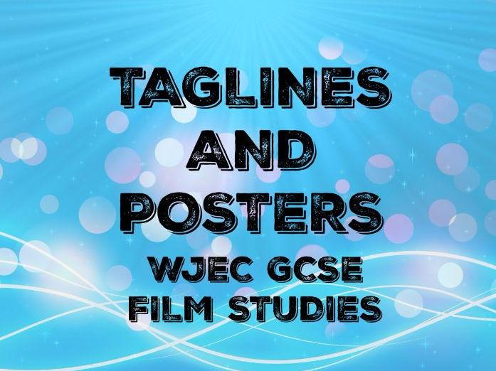 WJEC GCSE FILM STUDIES – TAGLINES AND POSTERS