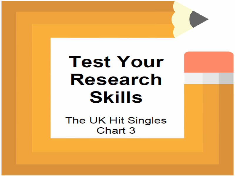 Test Your Research Skills The UK Hit Singles Chart 3