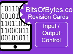 Computer Science Revision Flash Cards GCSE / IGCSE - Hardware - Input and Output Devices