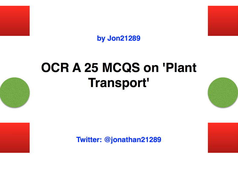 OCR A 25 MCQS on 'Plant Transport'