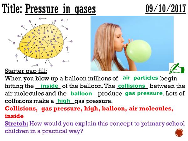 Pressure in gases - complete lesson (KS3)
