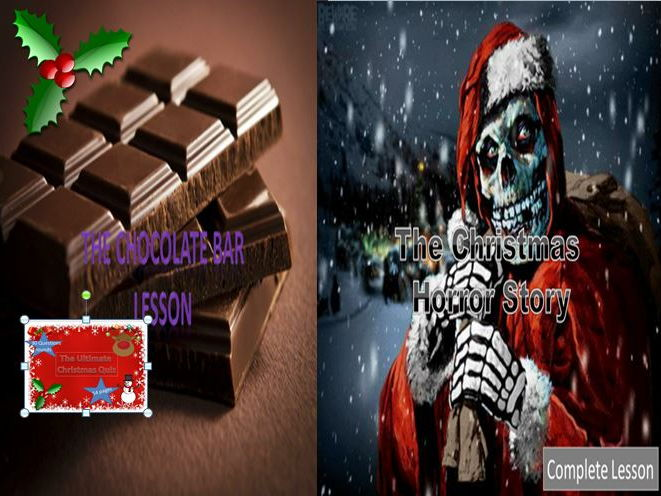 The Chocolate Bar Lesson + Christmas Horror Story