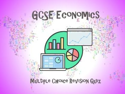 GCSE Economics Revision Quiz
