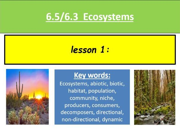 6.5/6.3 Ecosystems resource bundle for the new OCR A-level biology A specification
