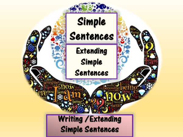Writing /Extending Simple Sentences - Active Learning