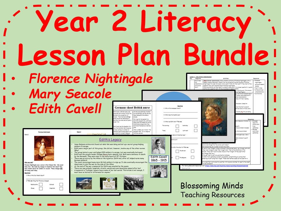 Year 2 Literacy Plans - Florence Nightingale, Mary Seacole and Edith Cavell