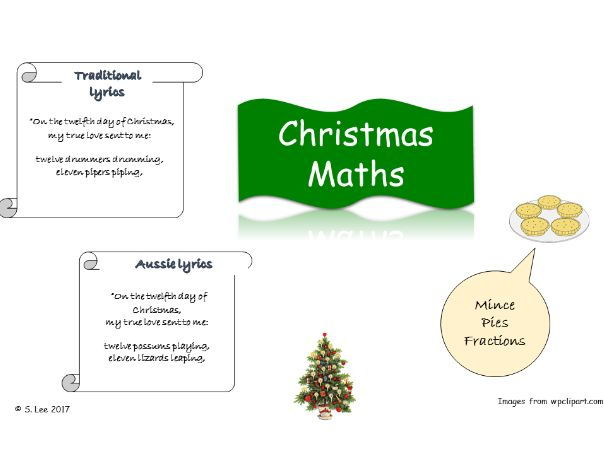 Christmas Maths problem solving:  The Twelve Days of Christmas and Mince Pies Fractions