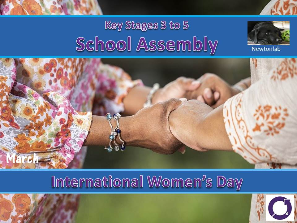 International Women's Day - 8th March 2021 - Key Stages 3 to 5