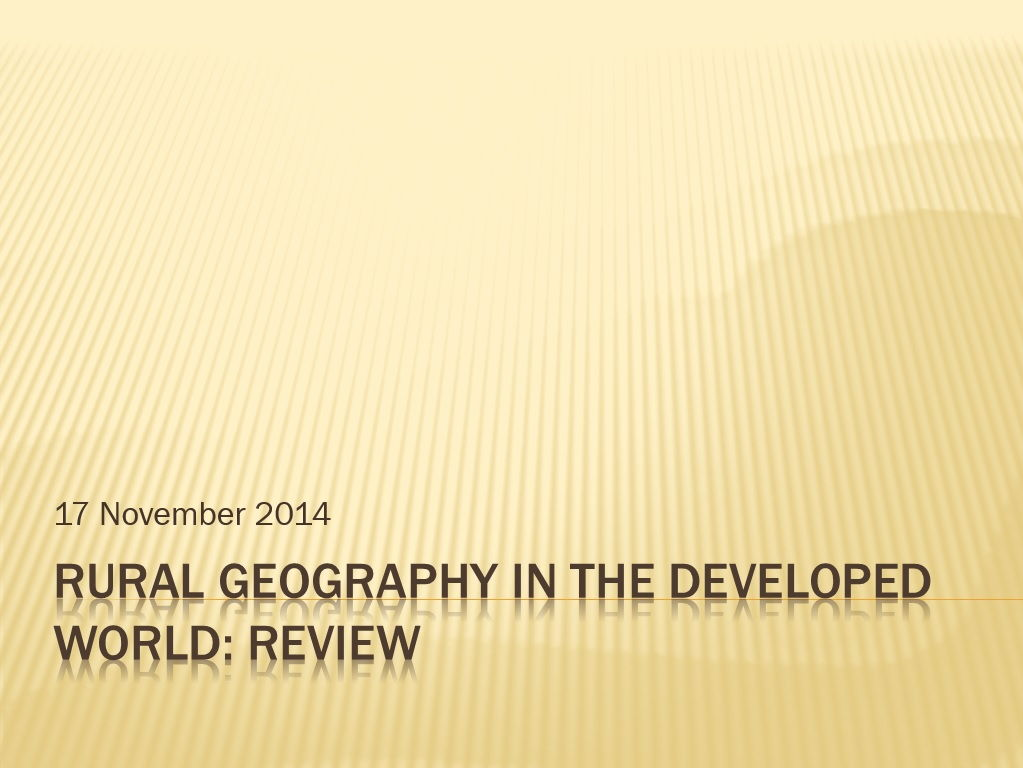 National 5 Geography: Geography of rural areas in a developed country