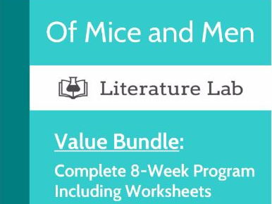Literature Lab: Of Mice and Men - Complete 8-Week Program Value Bundle