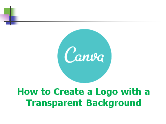 Canva - how to create a logo with a transparent background