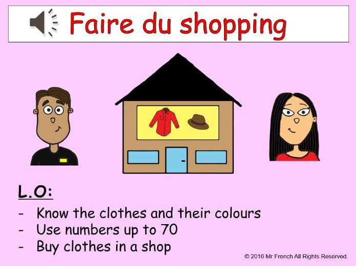 Faire du shopping (Going shopping in French) 3 lessons! Y6   5th Grade