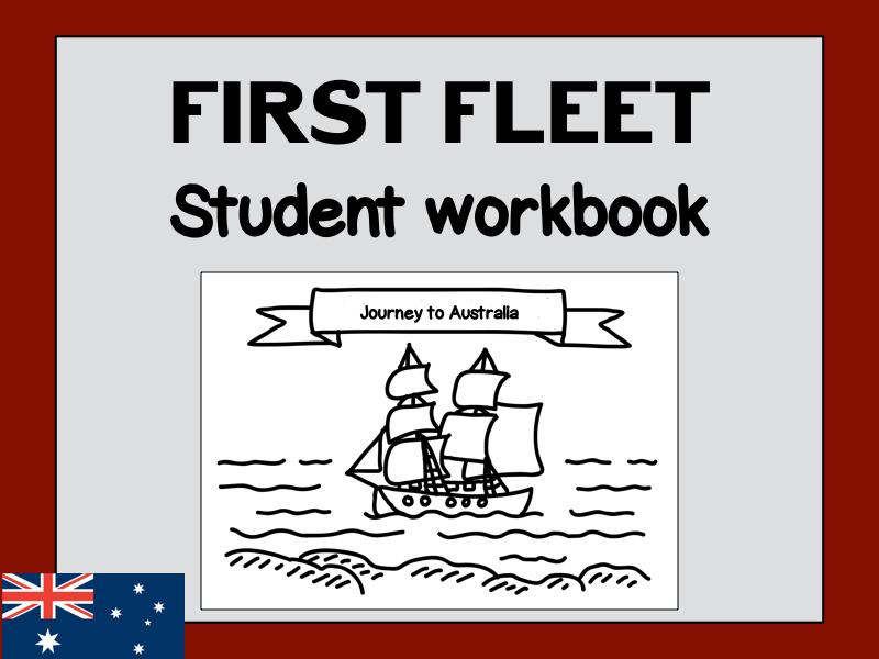 Journey to Australia - First Fleet Student Workbook