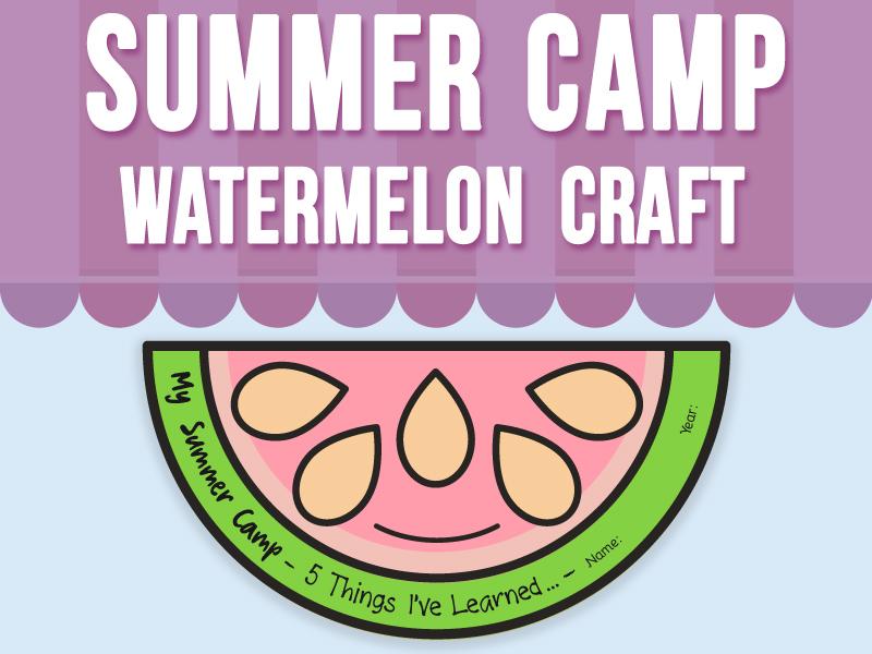 Summer Camp Craft - Watermelon