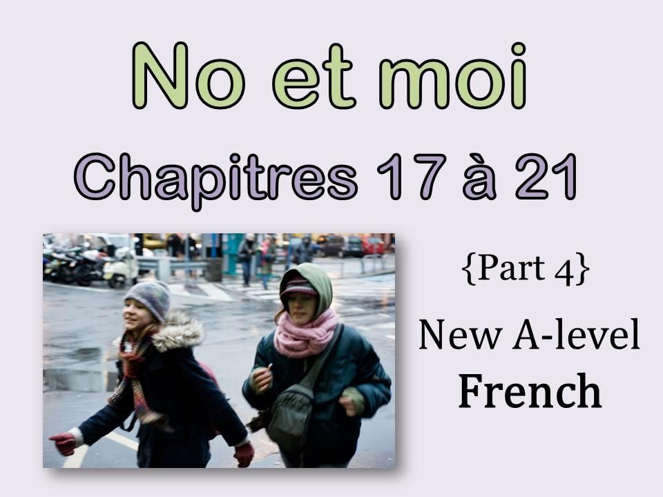 NO et MOI {Part 4} - Etude des chapitres 17 à 21 {New A-level and A2}