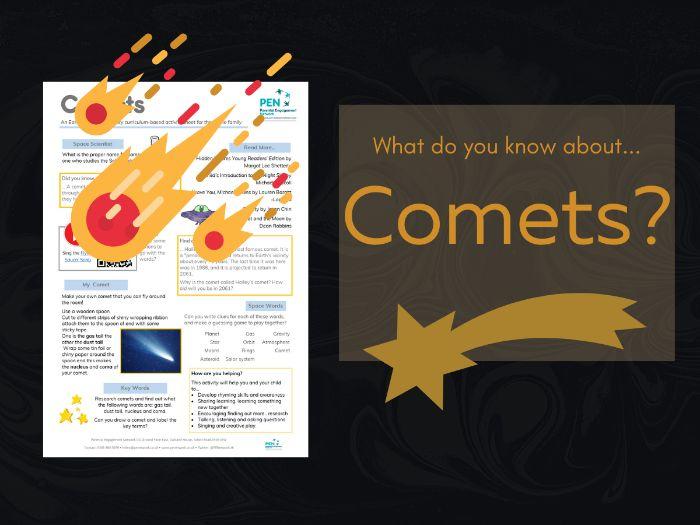 Comets. An EYFS/KS1/KS2 Family Home Learning Sheet.