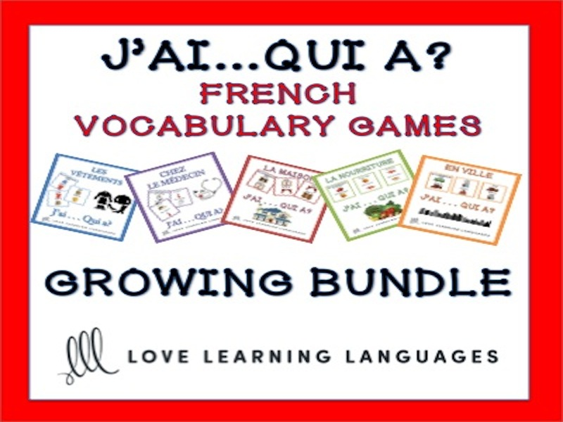GCSE FRENCH: J'ai...Qui a? French Themed Vocabulary Games -  BUNDLE
