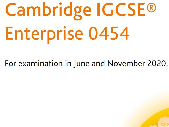 Cambridge IGCSE Enterprise (0454) Topics:  1 - 10