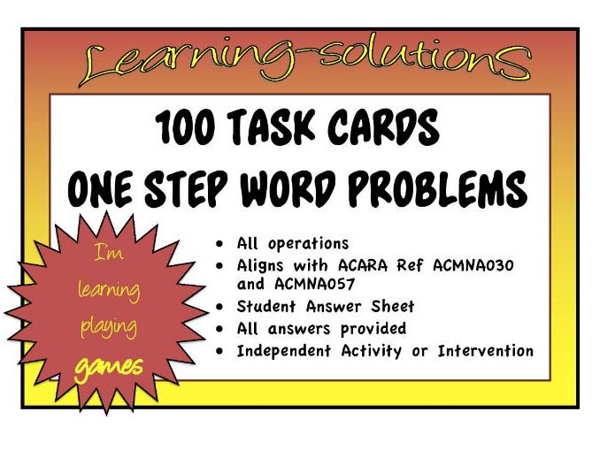 100 TASK CARDS - ONE STEP MATHS PROBLEMS  - All operations - Aligns with ACARA (ACMNA030,057)