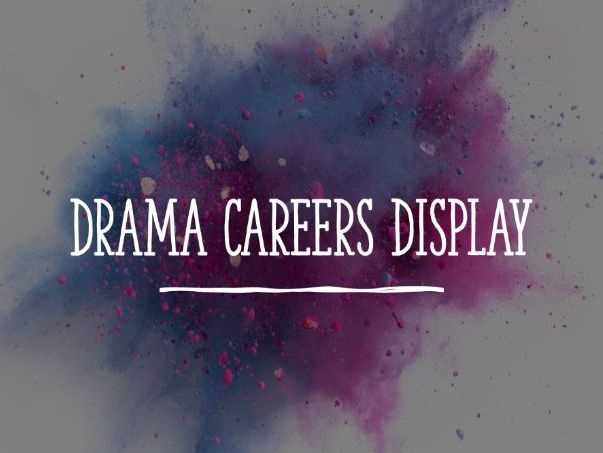 Drama Careers Display