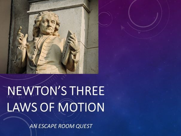 Newton's Three Laws of Motion - A Lock Box Escape Quest (WITH Math) for STEM Day