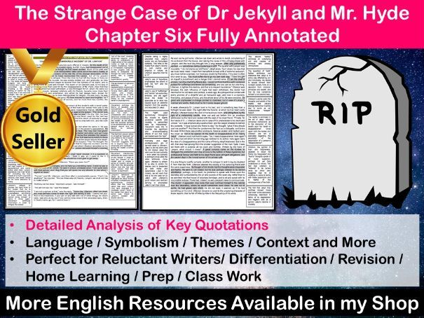 The Strange Case of Dr Jekyll and Mr Hyde Chapter 6 Fully Annotated