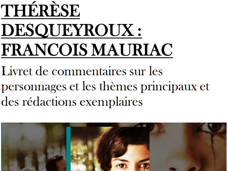 THERESE DESQUEYROUX- STUDENT NOTES -ANALYSIS  AND SAMPLE ESSAYS