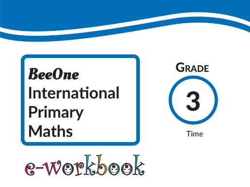 Grade 3 Time workbook of 16 worksheets from BeeOne Books