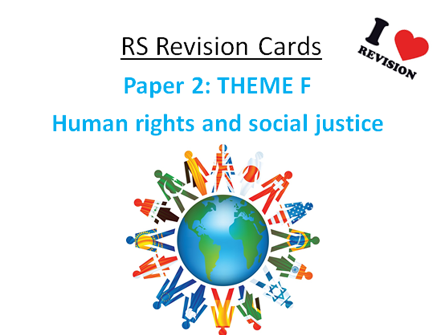 REVISION CARDS - AQA A RS - Humans Rights and Social Justice: Paper 2
