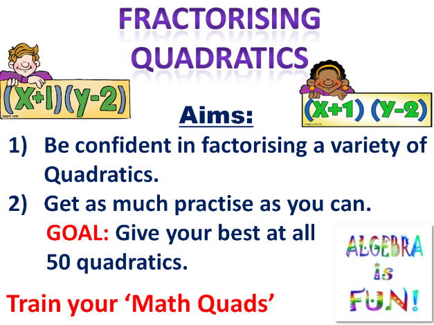 Factorising 50 Quadratics  (presentation & activity)