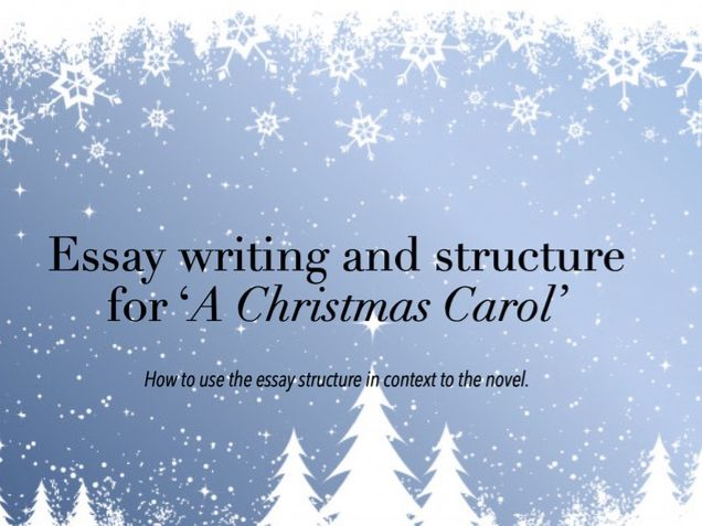 GCSE Essay Writing and Structure for 'A Christmas Carol'