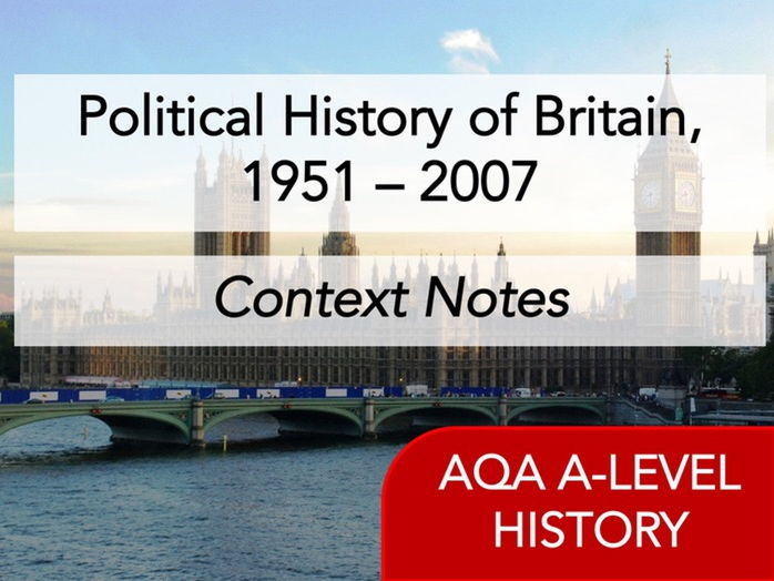 Political History of Britain, 1951 – 2007