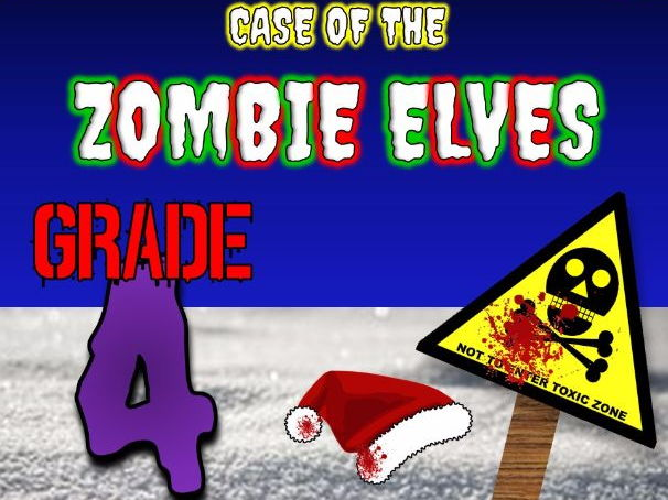Christmas Math Mystery: Case of The Zombie Elves (GRADE 4)