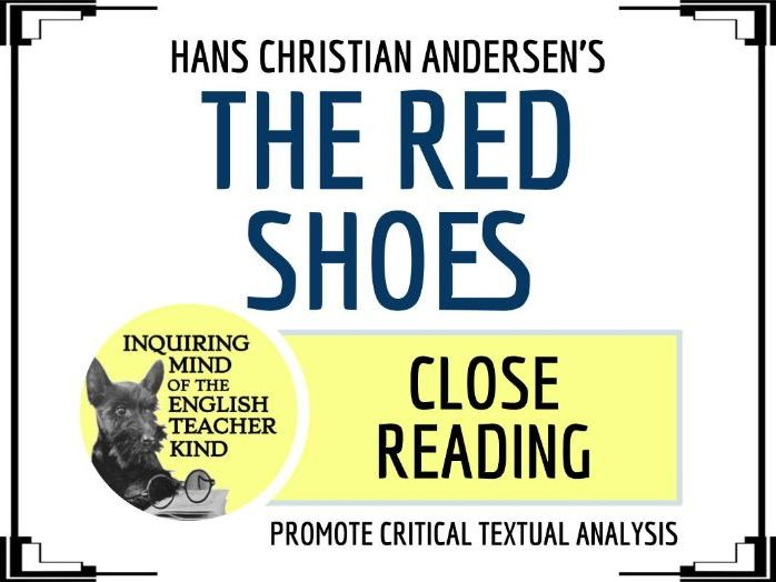 "Close Reading of ""The Red Shoes"" by Hans Christian Andersen"