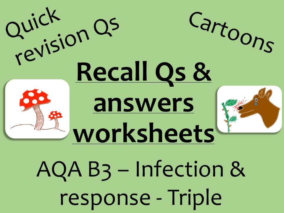 AQA Biology GCSE B3 Triple- Infection recall Qs