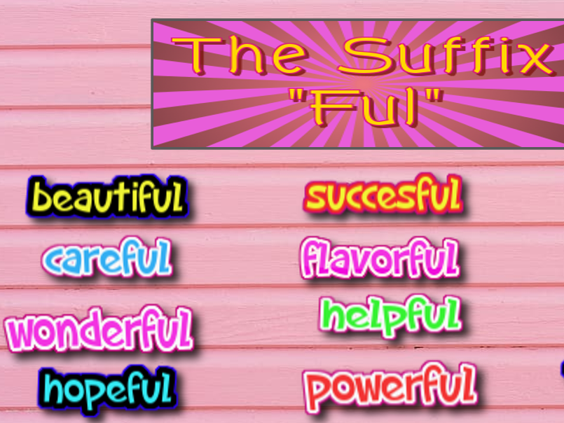 """ELL practice- Suffix """"ful"""""""