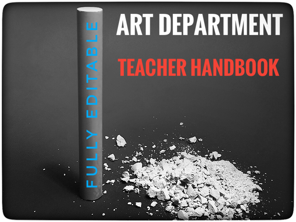 Art Teacher Handbook - Fully Editable