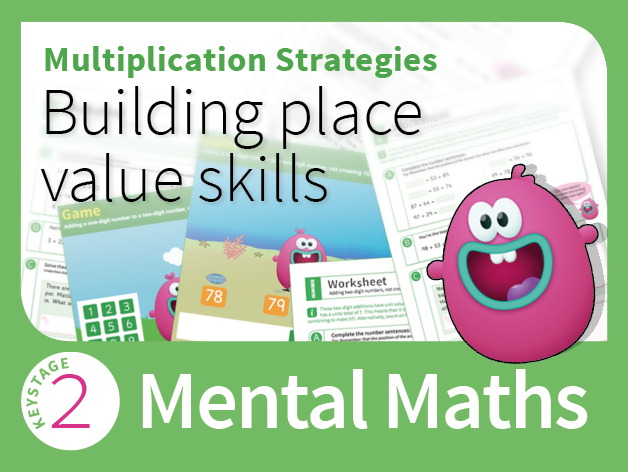 Mental Multiplication Strategies 1 - Building place value skills