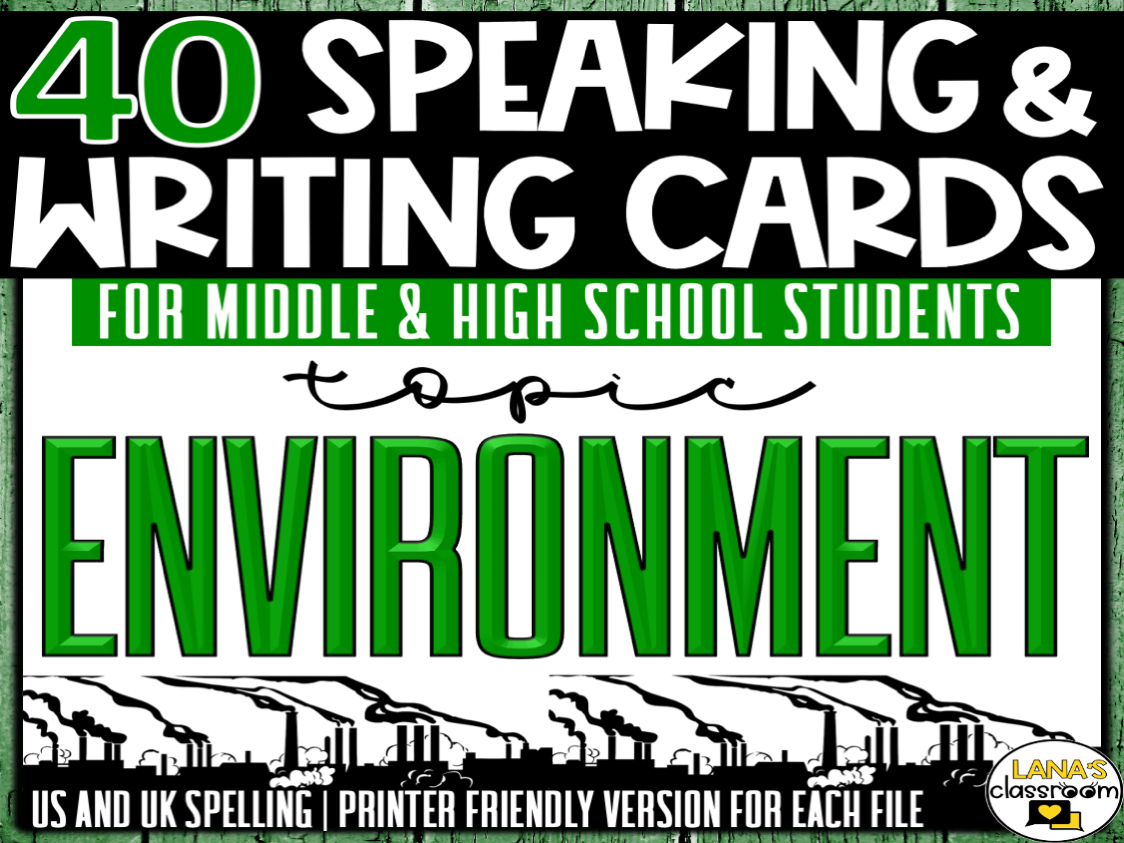 Environment | ESL/ELL/ELA Speaking and Writing Activities | For Teens | BUNDLE