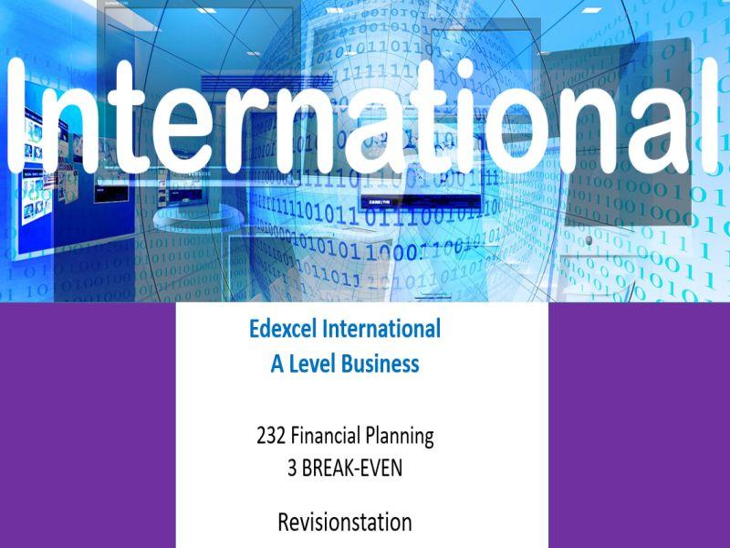 Pearson Edexcel International A Level Business (232) 3 Break even