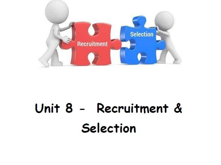 BTEC Level 2 Business Unit 8 Recruitment & Selection Learning aim A