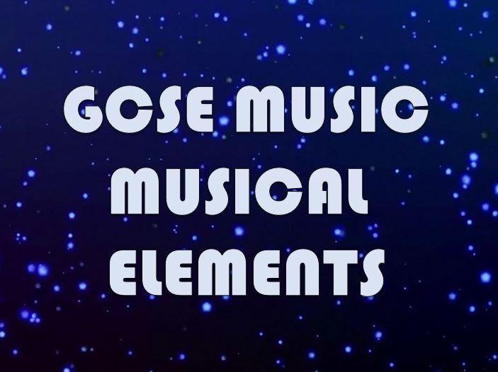 GCSE Music - Musical Elements
