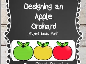 Project Based Spiral Math Plan an Apple Orchard