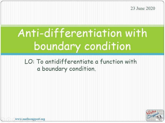 Anti-differentiation with boundary condition