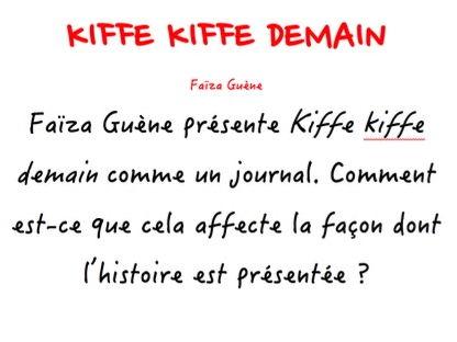 A-LEVEL FRENCH Kiffe Kiffe demain - KKD comme journal: comment cela affecte l'histoire (Model essay)