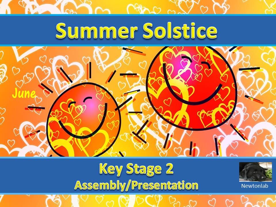 Summer Solstice - 21st June 2021 - Key Stage 2