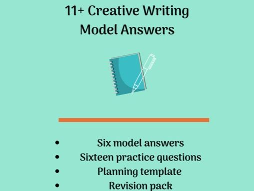 Creative Writing: 11+ Model Answers and Revision Pack